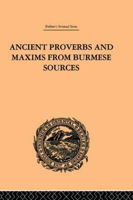 Ancient Proverbs and Maxims from Burmese Sources by James Gray image