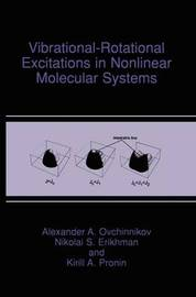 Vibrational-Rotational Excitations in Nonlinear Molecular Systems by Alexandr A. Ovchinnikov image