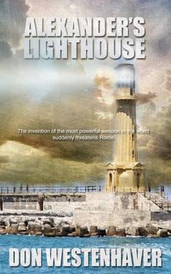 Alexander's Lighthouse by Don Westenhaver