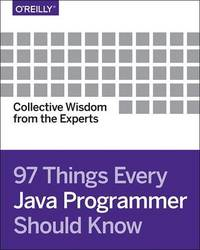 97 Things Every Java Programmer Should Know by Kevlin Henney