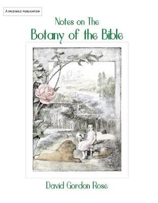 Notes on the Botany of the Bible