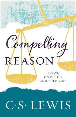 Compelling Reason by C.S Lewis image