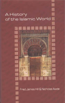 History of the Islamic World by Fred James Hill image
