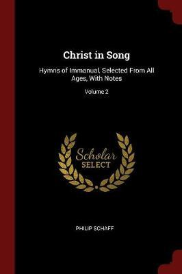 Christ in Song by Philip Schaff image