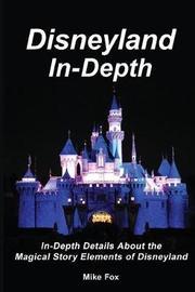 Disneyland In-Depth by Mike Fox