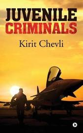 Juvenile Criminals by Kirit Chevli image