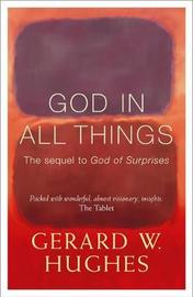 God in All Things by Gerard Hughes