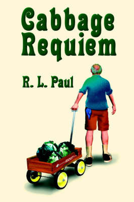 Cabbage Requiem by R.L. Paul image