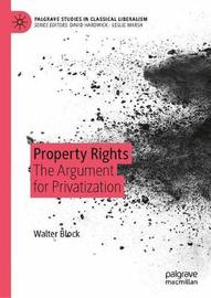 Property Rights by Walter E. Block