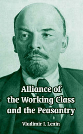 Alliance of the Working Class and the Peasantry by Vladimir Il?ich Lenin image