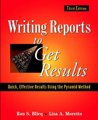 Writing Reports to Get Results by Ron S Blicq image