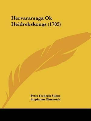 Hervararsaga Ok Heidrekskongs (1785) by Peter Frederik Suhm