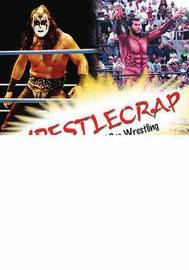 Wrestlecrap by R.D. Reynolds