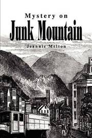 Mystery on Junk Mountain by Jeannie Melton image