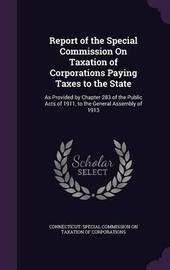 Report of the Special Commission on Taxation of Corporations Paying Taxes to the State image
