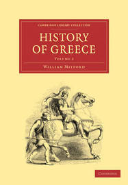 The The History of Greece 4 Volume Paperback Set The History of Greece: Volume 1 by William Mitford
