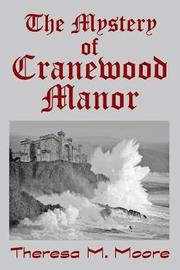 The Mystery of Cranewood Manor by Theresa M Moore image
