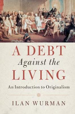 A Debt Against the Living by Ilan Wurman