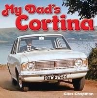 My Dad's Cortina by Giles Chapman image