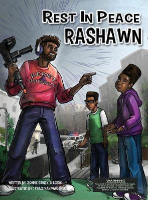 Rest in Peace Rashawn by Ronnie Nelson Sidney