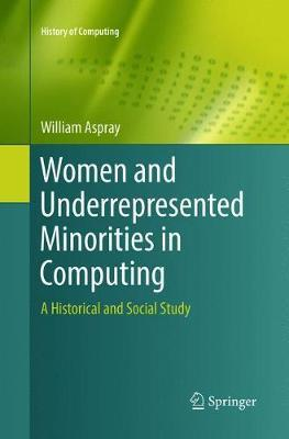 Women and Underrepresented Minorities in Computing by William Aspray image