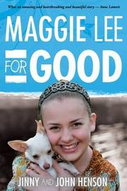 Maggie Lee for Good by Jinny Henson