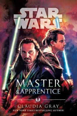 Master & Apprentice (Star Wars) by Claudia Gray
