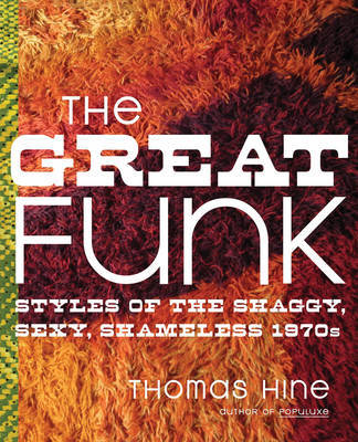 The Great Funk by Thomas Hine image