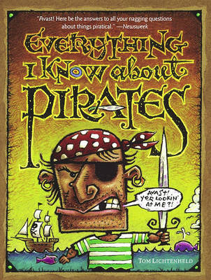 Everything I Know About Pirates by Tom Lichtenheld image