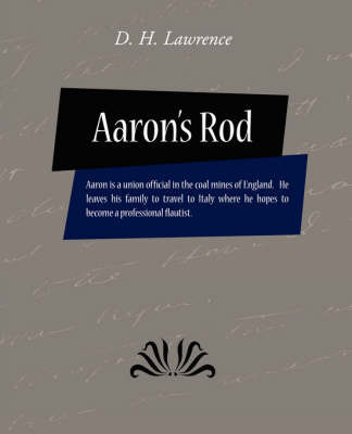 Aaron's Rod by H Lawrence D H Lawrence
