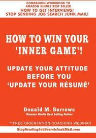 How to Win Your 'Inner Game'! by Donald M Burrows image