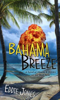 Bahama Breeze by Eddie Jones