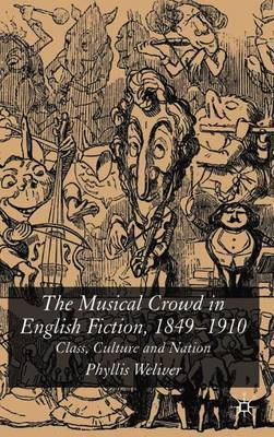 The Musical Crowd in English Fiction, 1840-1910 by Phyllis Weliver image