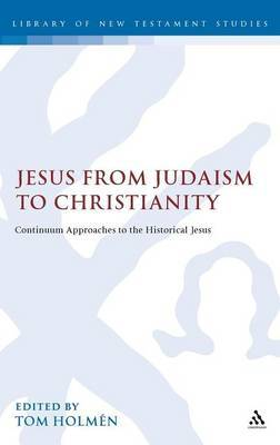 Jesus from Judaism to Christianity