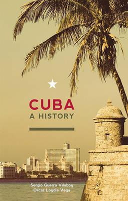 Cuba by Sergio Guerra-Vilaboy