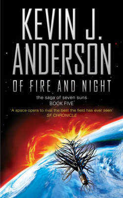 Of Fire and Night (Saga of Seven Suns #5) by Kevin J. Anderson image