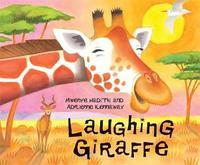 African Animal Tales: Laughing Giraffe by Mwenye Hadithi image