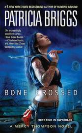 Bone Crossed (Mercy Thompson #4) by Patricia Briggs image