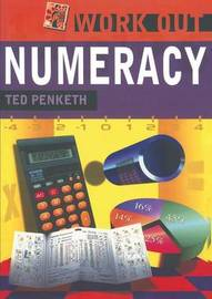 Work Out Numeracy by Ted Penketh image