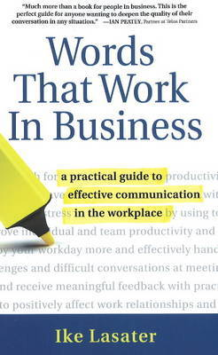 Words That Work In Business by Ike K Lasater image