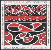 History Never Repeats : The Best Of Split Enz by Split Enz image