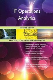 It Operations Analytics Second Edition by Gerardus Blokdyk