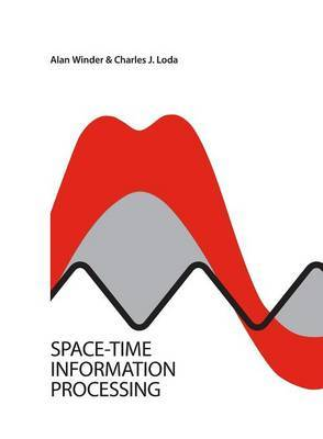 Space-Time Information Processing by Alan Winder image