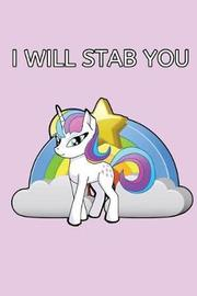 I Will Stab You by Laura Vance