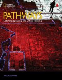 Pathways: Listening, Speaking, and Critical Thinking 4 by Cynthia Fettig