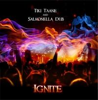 Ignite by Tiki Taane & Salmonella Dub
