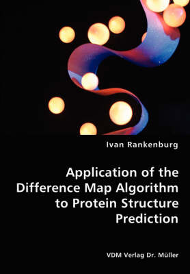 Application of the Difference Map Algorithm to Protein Structure Prediction by Ivan Rankenburg image
