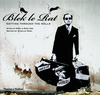 Blek le Rat: Getting through Walls by Sybille Prou image