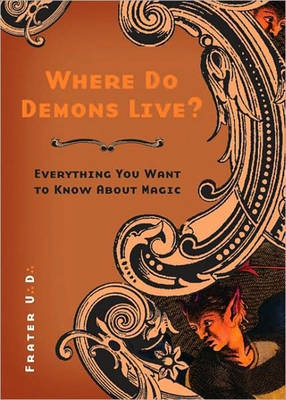 Where Do Demons Live? by U.D. Frater image