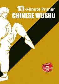 Chinese Wushu: The 10-Minute Primer by Qingjie Zhou image